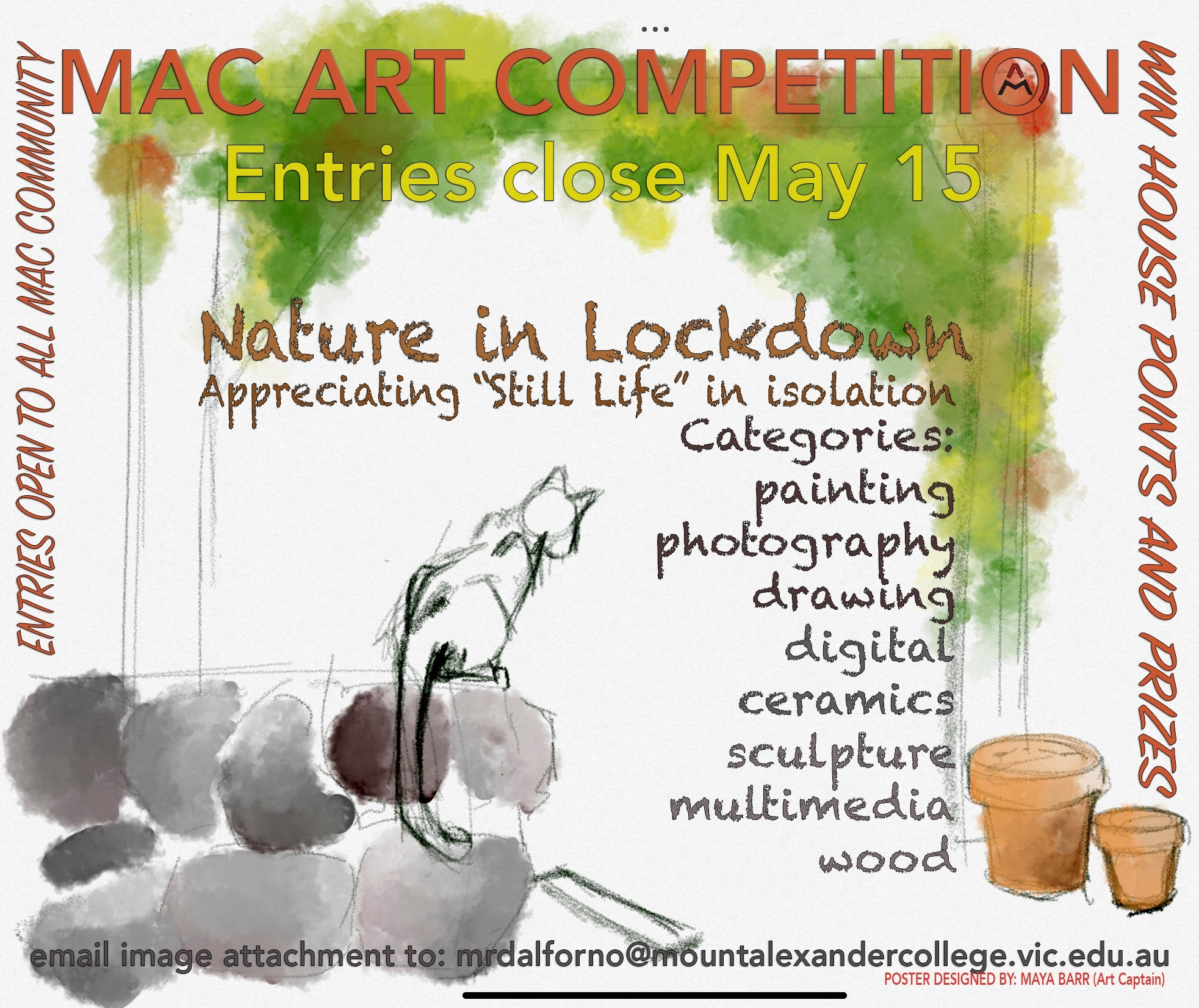 Flyer for an art competition for the whole MAC Community of producing a piece of still life art using nature
